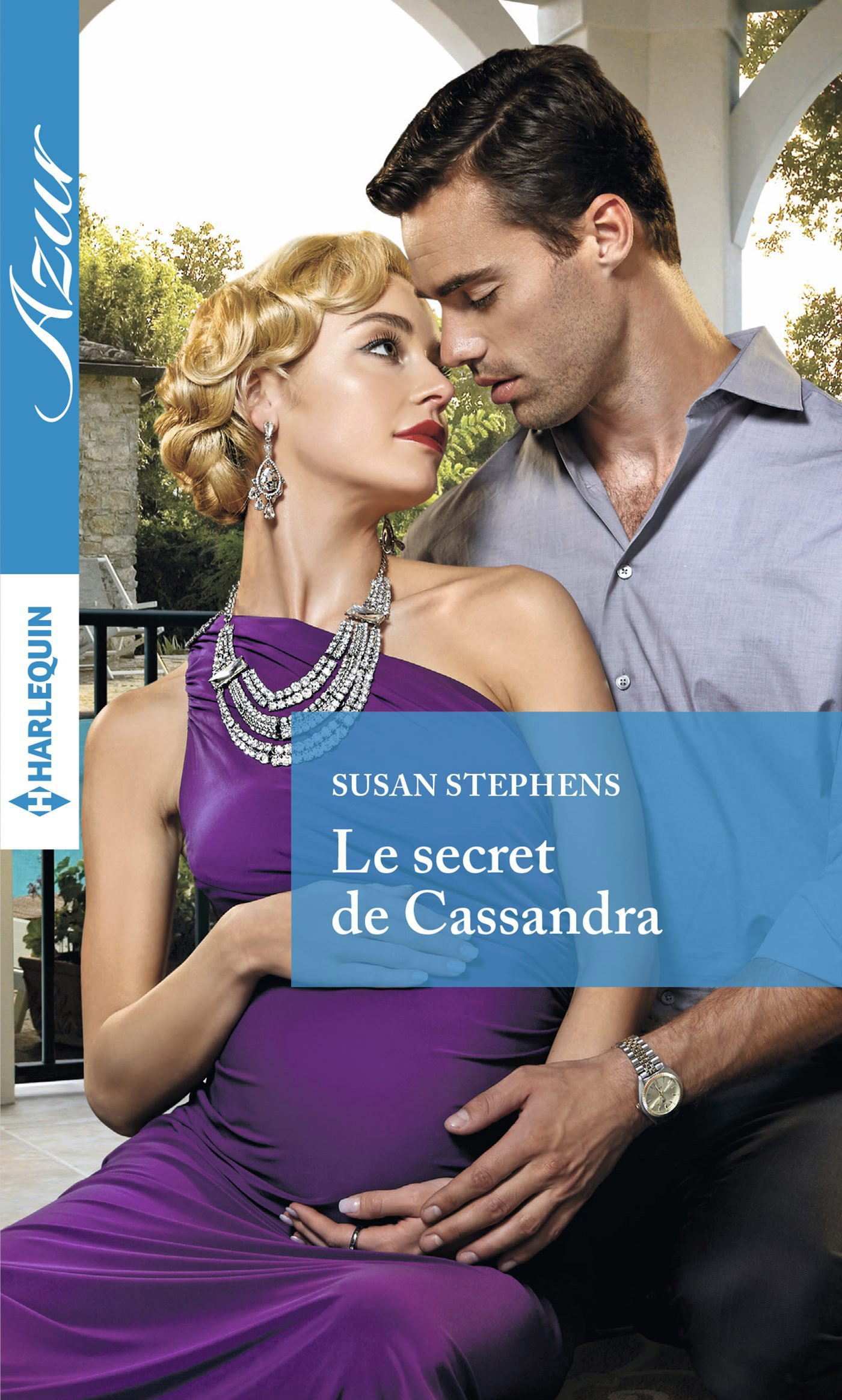 Couverture : Susan Stephens, Le secret de Cassandra, Harlequin