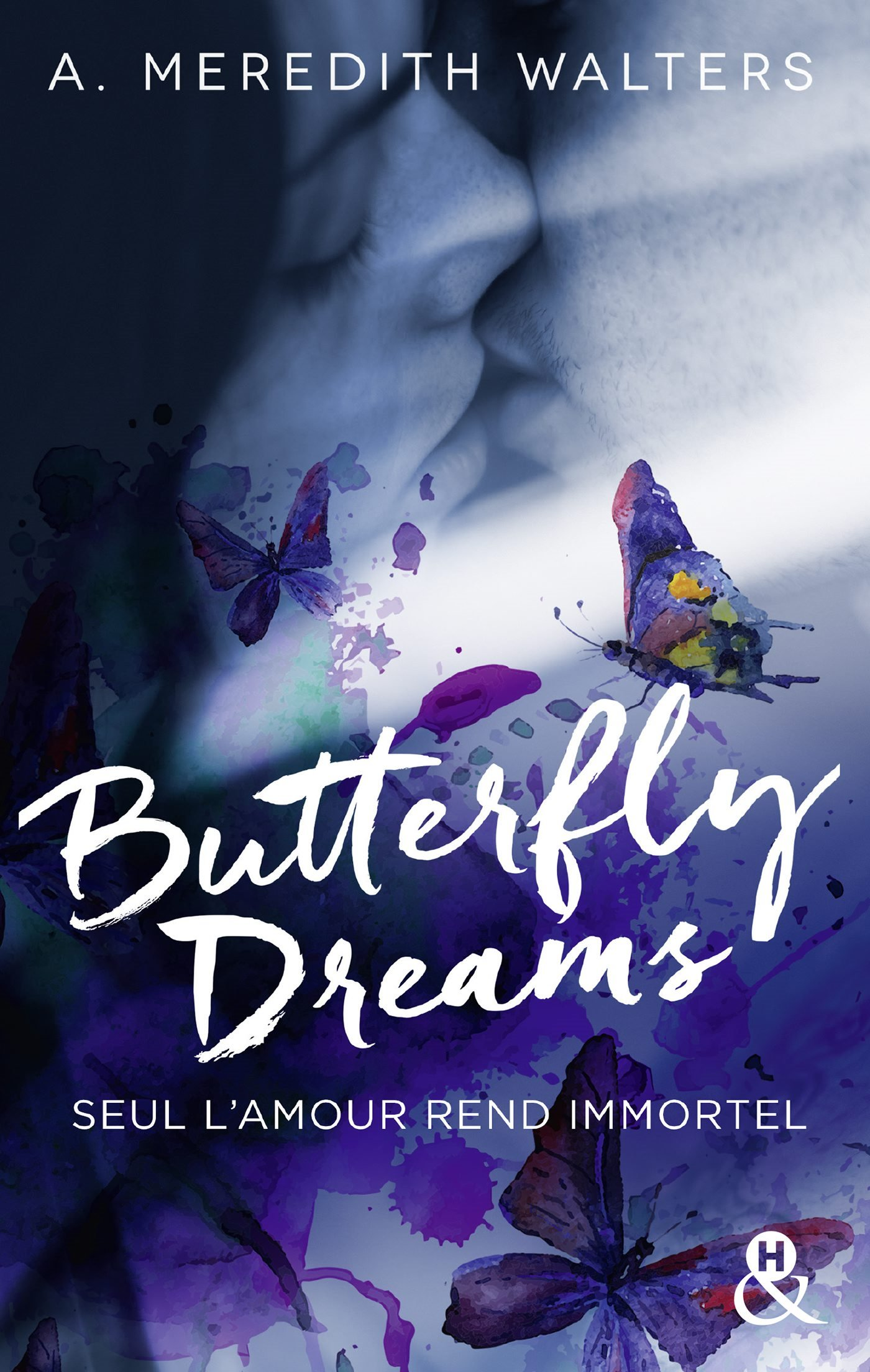 Couverture : A. MEREDITH WALTERS, Butterfly Dreams, Harlequin