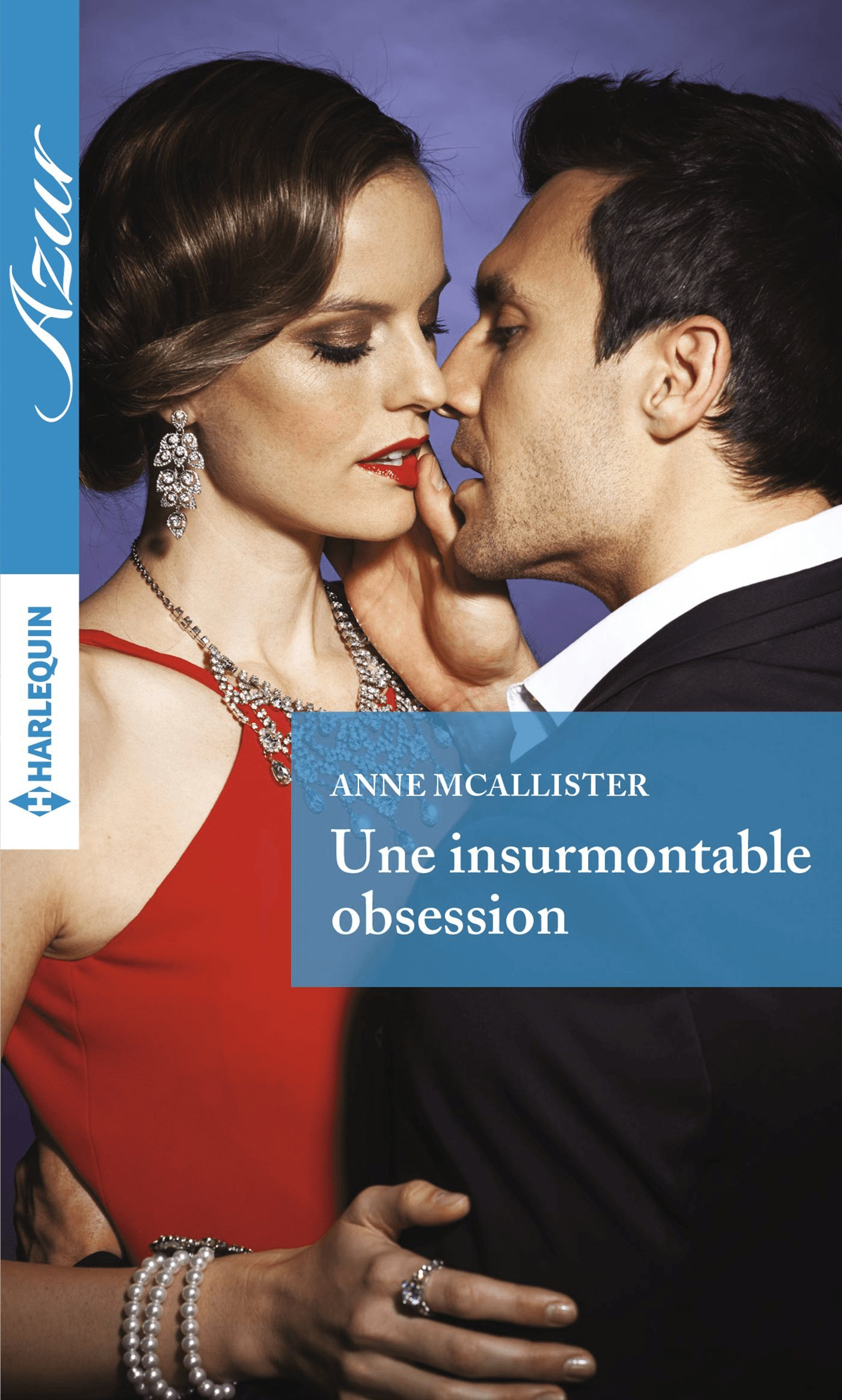 Couverture : Anne McAllister, Une insurmontable obsession, Harlequin