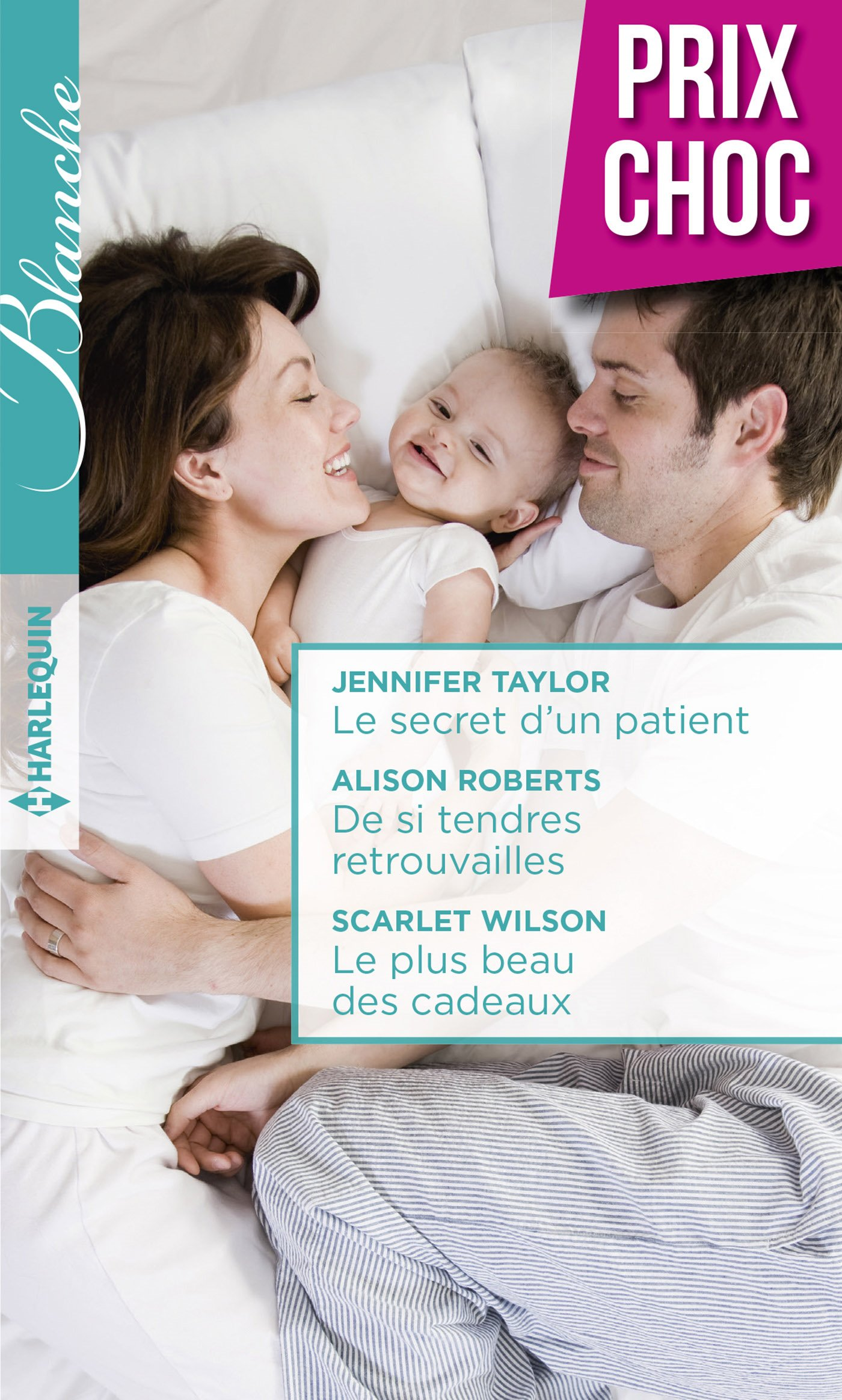 Couverture : Jennifer Taylor, Le secret d'un patient, Harlequin
