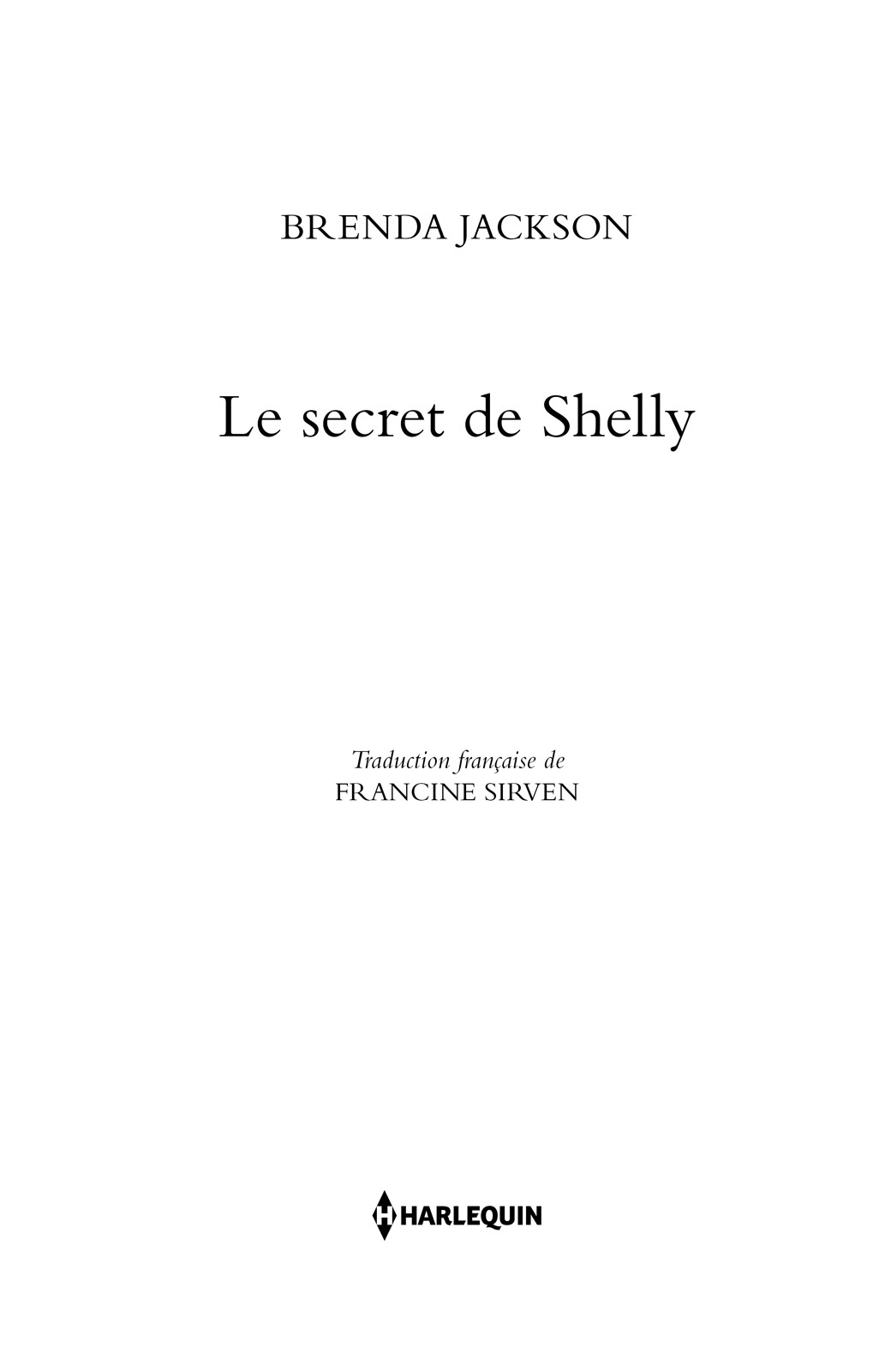 Page de titre : Brenda Jackson, Le secret de Shelly, Harlequin