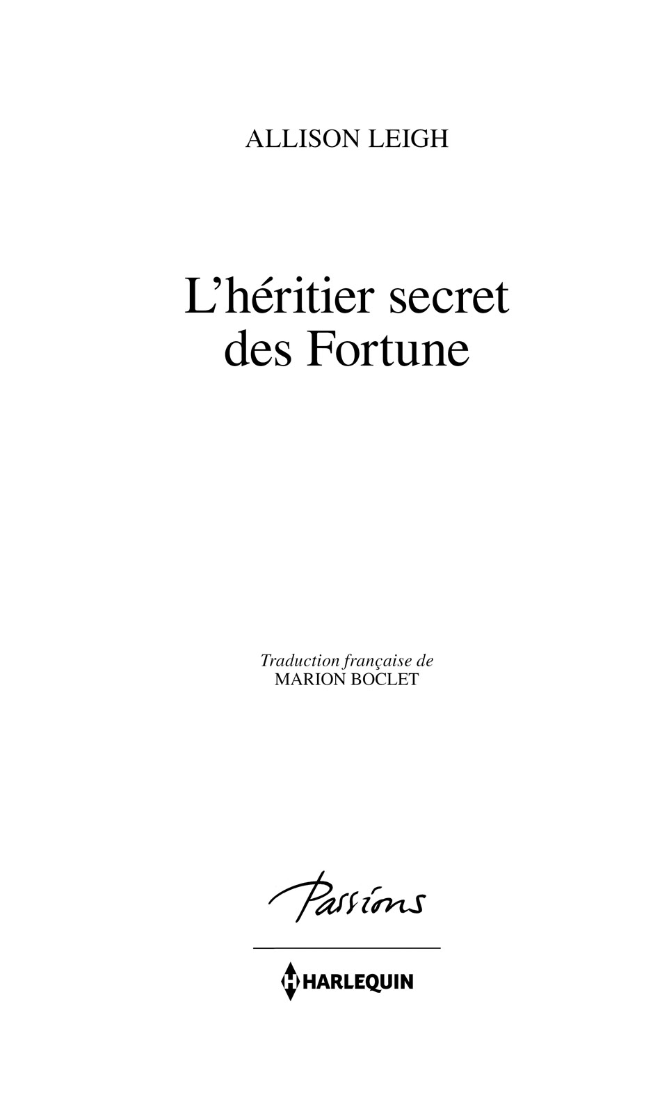 Page de titre : Allison Leigh, L'héritier secret des Fortune, Harlequin
