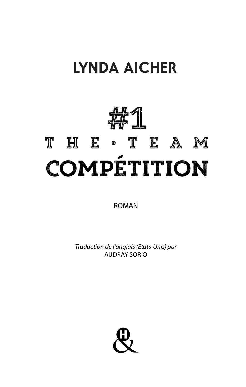 Page de titre : LYNDA AICHER, The Team : Compétition, Harlequin