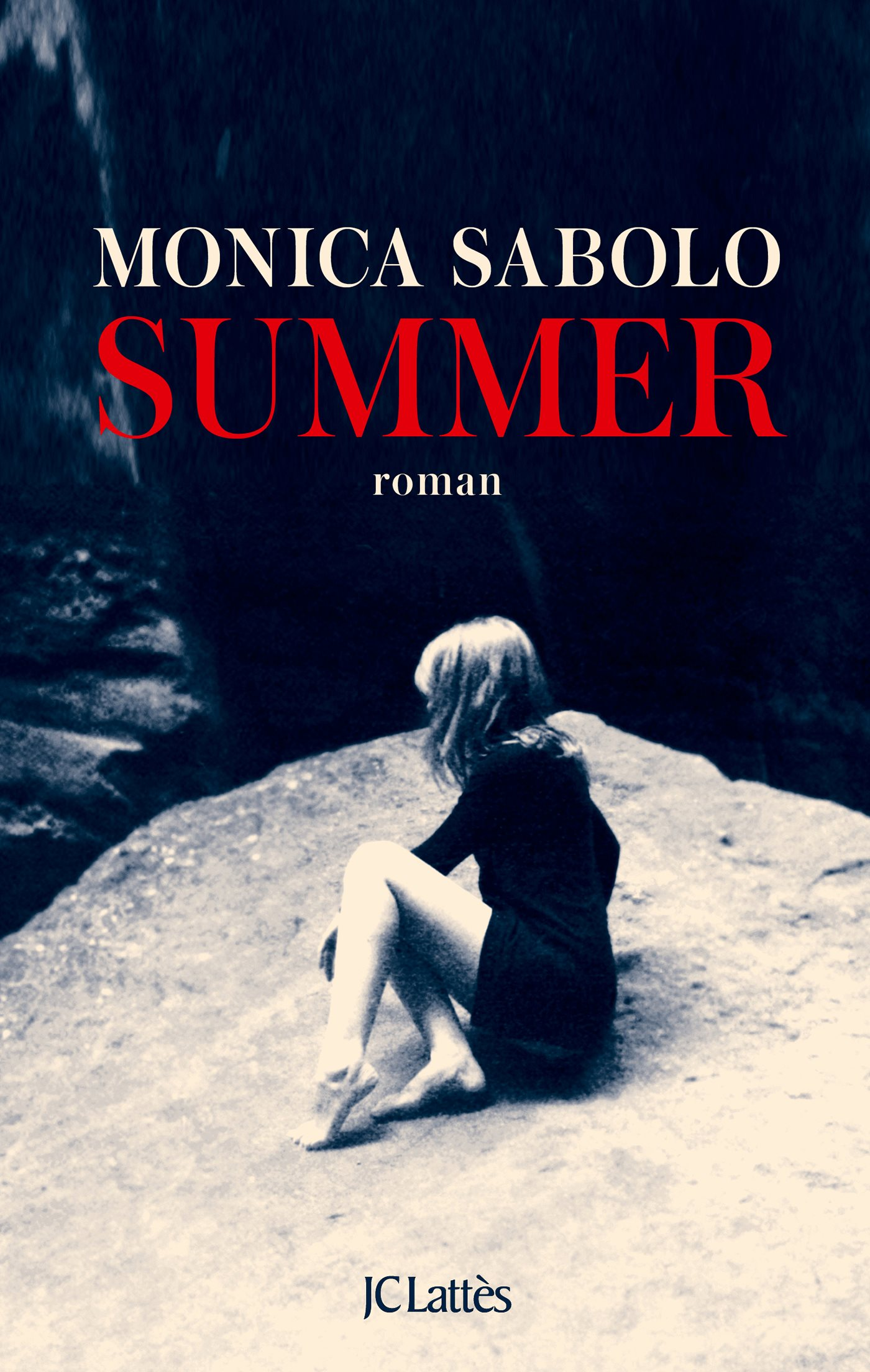 Couverture : Monica Sabolo, Summer, JC Lattès