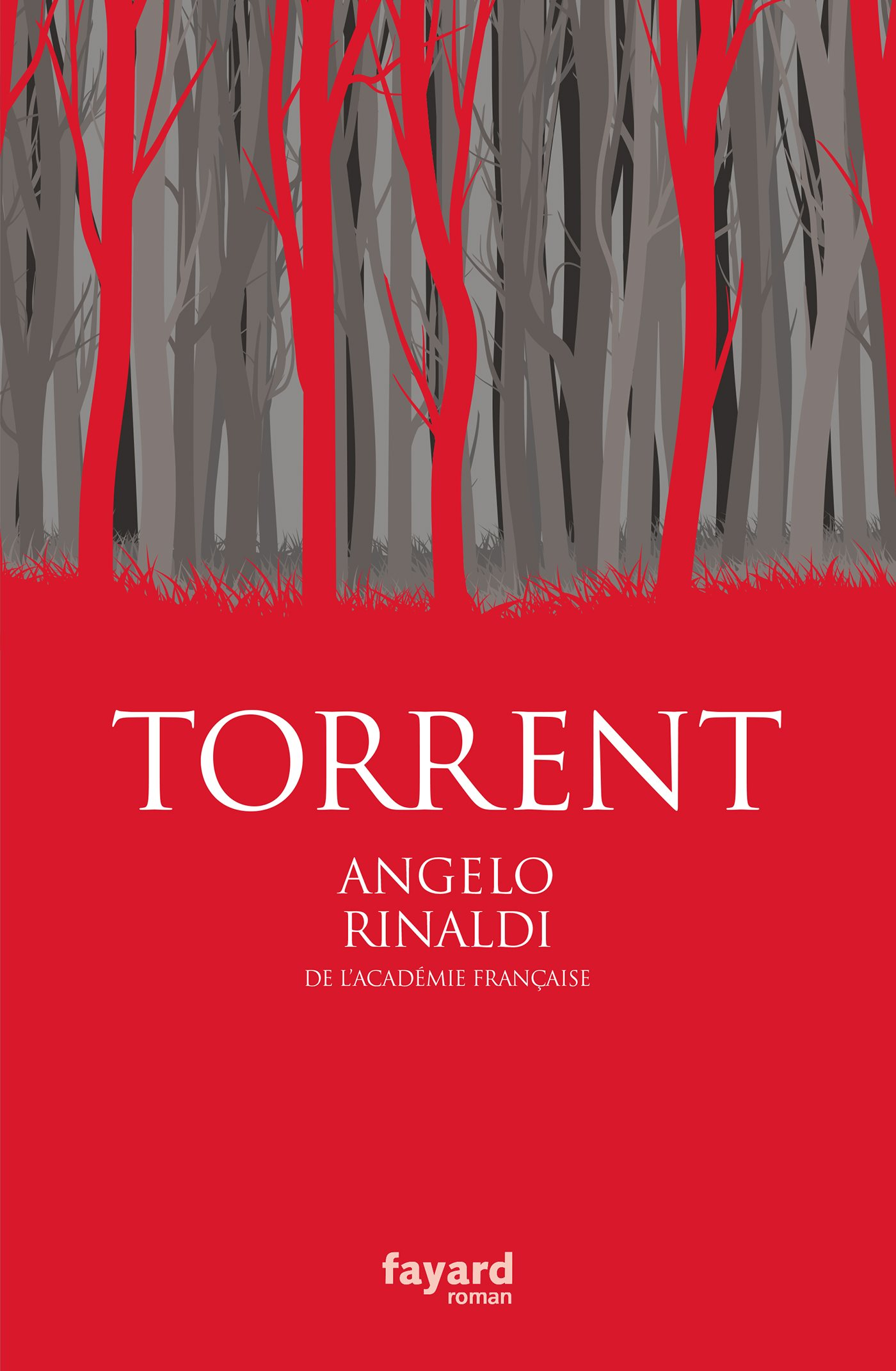 Couverture : Angelo Rinaldi, Torrent, Fayard