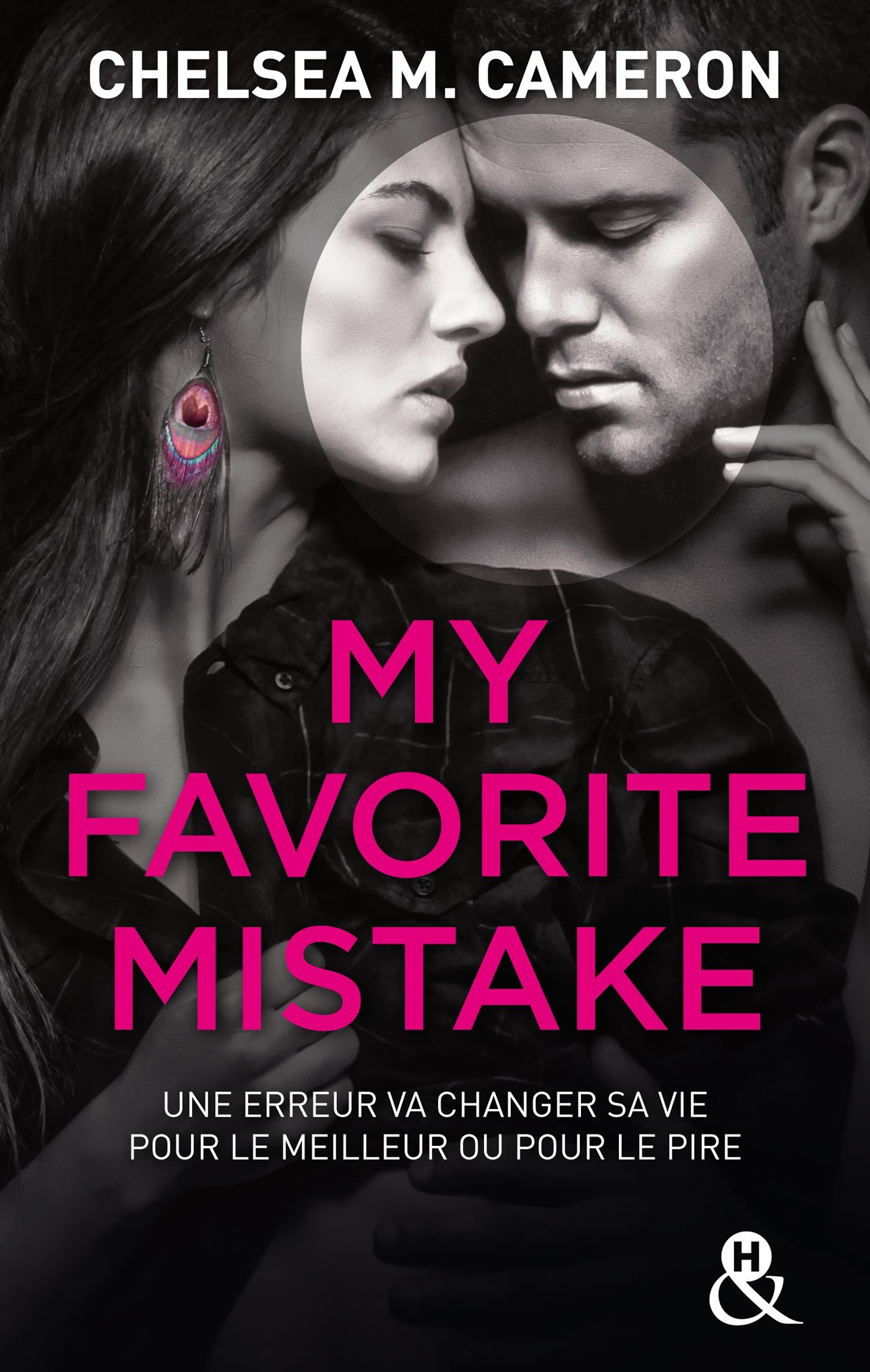Couverture : CHELSEA M. CAMERON, MY FAVORITE MISTAKE, Harlequin