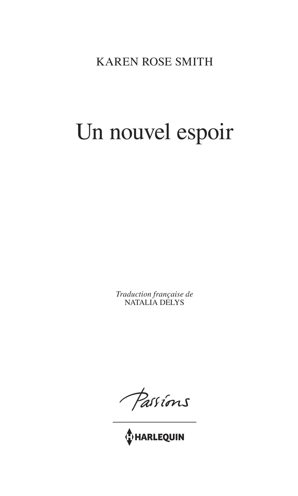 Page de titre : Karen Rose Smith, Un nouvel espoir, Harlequin