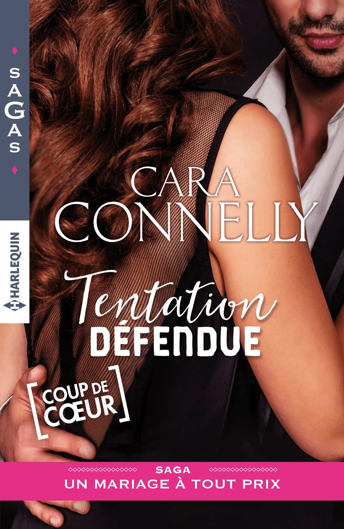 Couverture : CARA CONNELLY, Tentation défendue, Harlequin