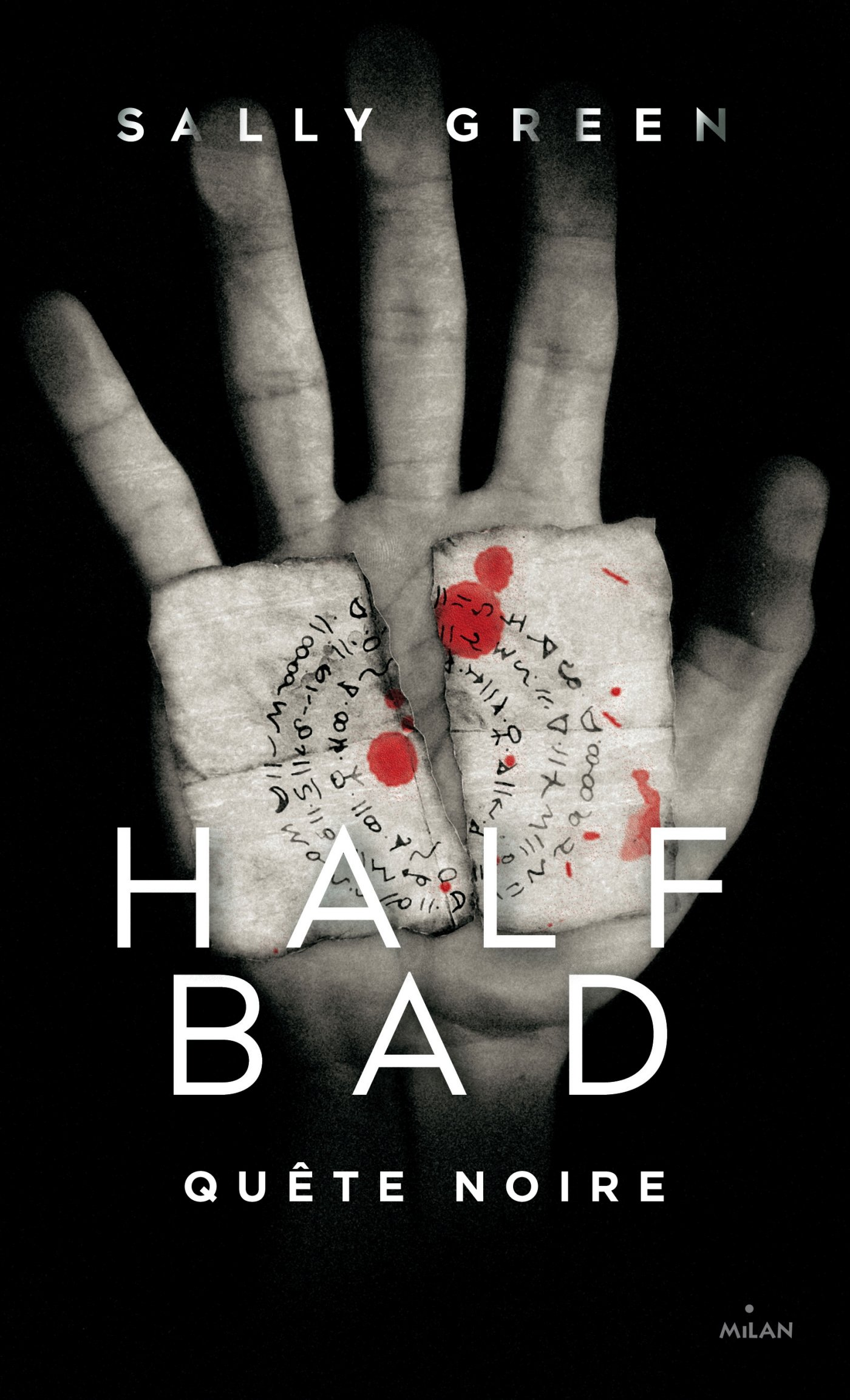 Couverture : Green Sally, Half Bad, Milan
